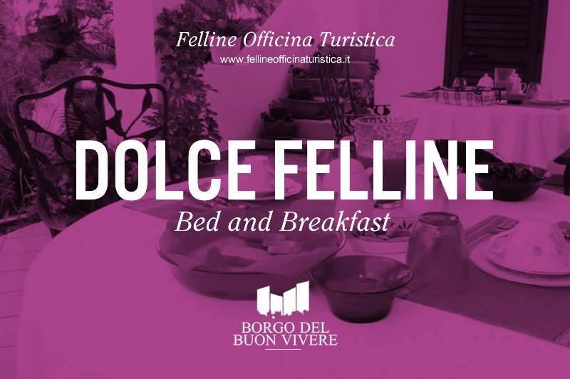 B. e B. Dolce Felline